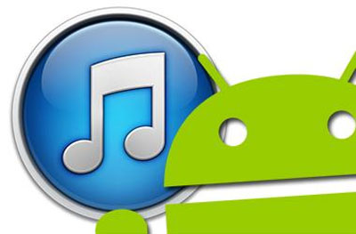iTunes & Android